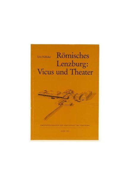 Römisches Lenzburg: Vicus und Theater