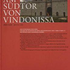 Am Südtor von Vindonissa - Die Steinbauten der Grabung Windisch–Spillmannwiese 2003-2006 (V.003.1) im Süden des Legionslagers