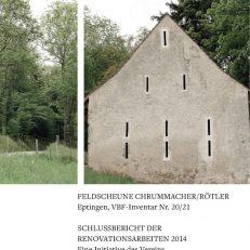 Renovationsprojekte des Verein Baselbieter Feldscheunen - 2014/Heft 1