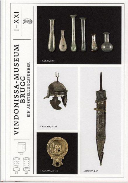 VINDONISSA-MUSEUM BRUGG - Ein Ausstellungsführer