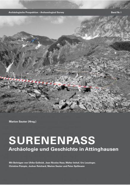 Surenenpass - Archäologie und Geschichte in Attinghausen