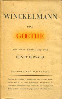 Winckelmann. Mit einer Einleitung von Ernst Howald.