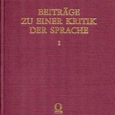 Beiträge zu einer Kritik der Sprache.