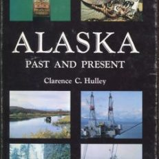 Alaska. Past and Present.