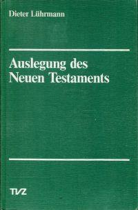 Auslegung des Neuen Testaments.