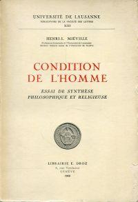 Condition de L'Homme. Essai de Synthèse Philosophique et Religieuse.