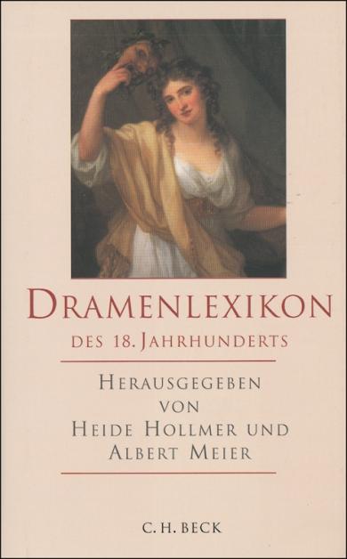 Dramenlexikon des 18. Jahrhunderts.