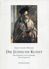 Die jüdische Kunst. Ihre Geschichte von den Anfängen bis zur Gegenwart.