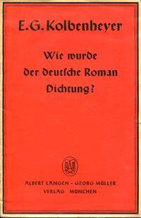 Wie wurde der deutsche Roman Dichtung?