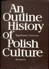 An Outline History of Polish Culture.