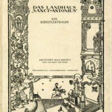 """Das  Landhaus """"Sanct Antonius"""". Ein Künstlertraum Architektur-Entwürfe, Innenräume und Einzelmöbel."""