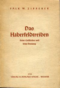 Das Haberfeldtreiben. Seine Geschichte und seine Deutung.