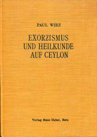 Exorzismus und Heilkunde auf Ceylon.