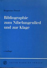 Bibliographie zum Nibelungenlied und zur Klage.