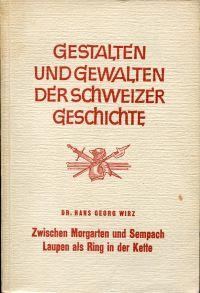 Zwischen Morgarten und Sempach, Laupen als Ring in der Kette.