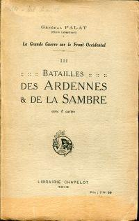 Batailles des Ardennes & de la Sambre.