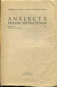 Analecta Praemonstratensia, Tomus XVII, Fasciculus Unicus, 1941.