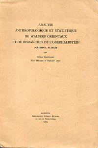 Analyse anthropologique et statistique de Walsers orientaux et de Romanches de l'Oberhalbstein (Grisons, Suisse).