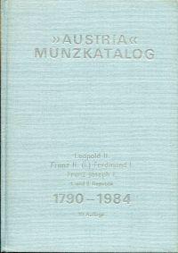 Austria Münzkatalog. Franz II. (I.), Ferdinand I., Franz Joseph I., 1. und 2. Republik, 1792-1974.