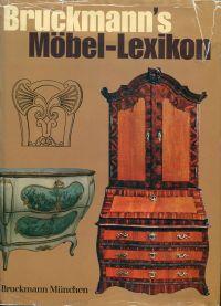 Ullstein-Möbelbuch. Eine Stilkunde mit praktischen Ratschlägen für den Kauf antiker Möbel und einer Erläuterung der wichtigsten Fachausdrücke.