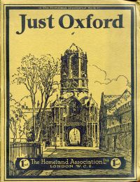 Just Oxford. Camera Pictures of the City and its Colleges.