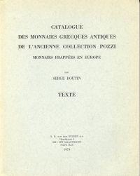 Catalogue des Monnaies Greques antiques de l'ancienne collection Pozzi. Monnaies frappées en Europe.