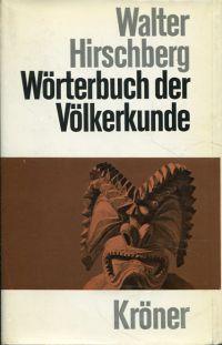 Wörterbuch der Völkerkunde.
