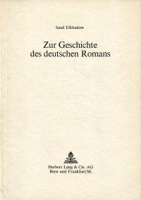 Zur Geschichte des deutschen Romans.