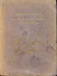 Arbeiten und nicht verzweifeln. Auszüge aus seinen  Werken. Deutsch v. Maria Kühn u. A. Kretzschmar.