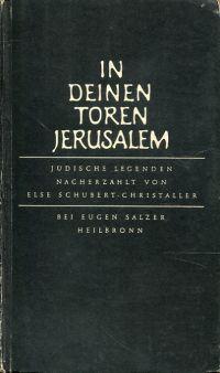 In deinen Toren, Jerusalem. Jüdische Legenden.