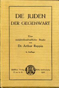 Die Juden der Gegenwart. Eine sozialwissenschaftliche Studie.