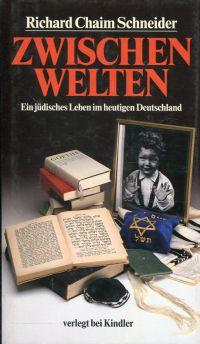 Zwischenwelten. Ein jüdisches Leben im heutigen Deutschland.