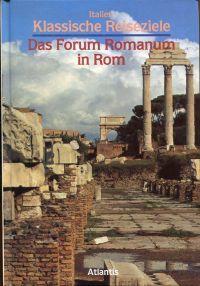 Das  Forum Romanum in Rom.