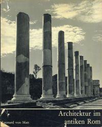 Architektur im antiken Rom.