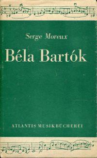 Béla Bartók. Leben, Werk, Stil.