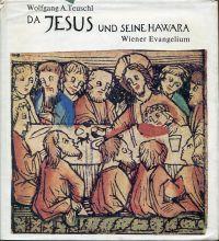 Da Jesus & seine Hawara. Wiener Evangelium.