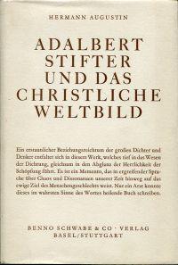 Adalbert Stifter und das christliche Weltbild.