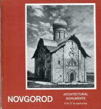 Novgorod. Architectural Monuments. 11th-17th Centuries.