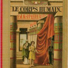 Atlas d'Histoire Naturelle. Le Corps Humain. Description Anatomique de l'Homme.