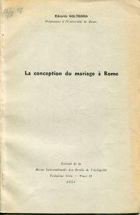 La conception du Mariage à Rome.