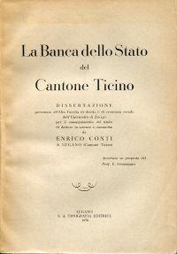 La Banco dello Stato del Cantone Ticino.