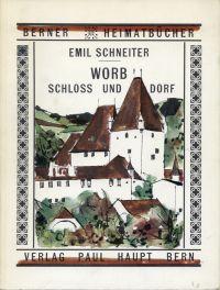 Worb, Schloss und Dorf.