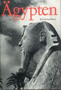 Ägypten. Ein Reiseführer.