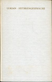 Hetärengespräche. Übertragen von Carl Fischer. 33 Zeichnungen von Bele Bachem.