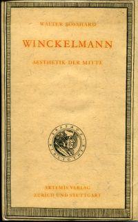 Winckelmann. Aesthetik der Mitte.