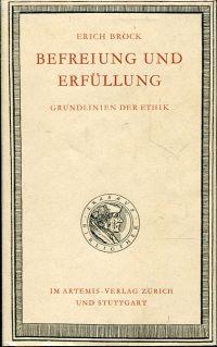 Befreiung und Erfüllung. Grundlinien der Ethik.