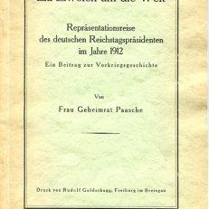 Zu Zweien um die Welt. Repräsentationsreise des deutschen Reichstagspräsidenten im Jahre 1912. Ein Beitrag zur Vorkriegsgeschichte.
