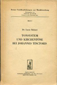 Tonsystem und Kirchentöne bei Johannes Tinctoris.