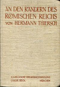 An den Rändern des römischen Reichs. Sechs Vorträge über antike Kultur.