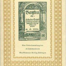 Bergreihen. Eine Liedersammlung des 16. Jahrhunderts mit drei Folgen.